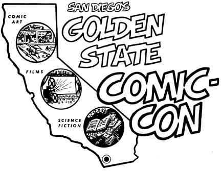 San Diegos Golden State Comic-Con Original 1970 Logo: Design by Shel Dorf; Lettering by Scott Shaw!