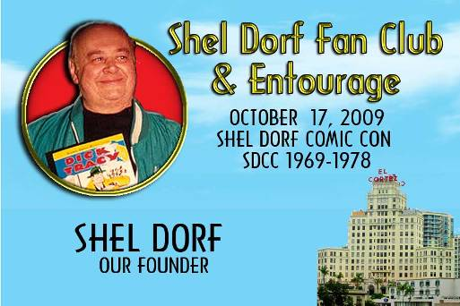 Shel's copy of the Alan White-designed badge, which Greg left for Shel in his hospital room. (1969 was the year Shel founded Comic-Con; 1978 was the last 1970s Comic-Con at the El Cortez.)